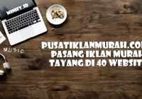 Pusatiklanmurah.com – Pasang Iklan Murah Tayang di 40 Website