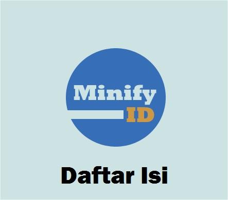 daftar isi minify id