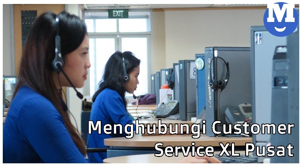 Menghubungi Customer Service XL Pusat
