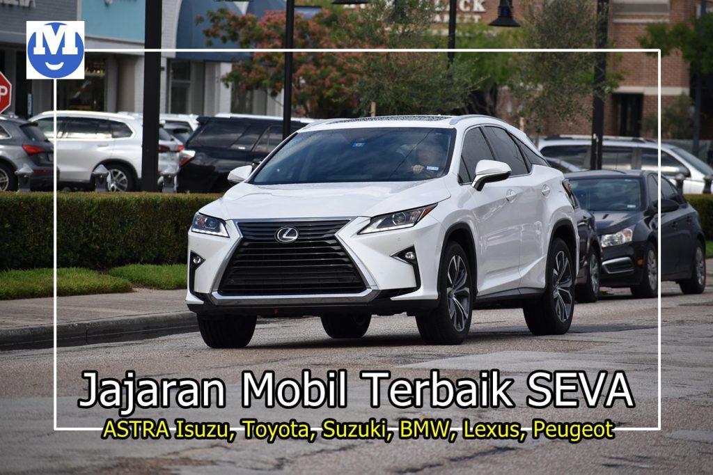 Jajaran Mobil Terbaik SEVA ASTRA Isuzu, Toyota, Suzuki, BMW, Lexus, Peugeot